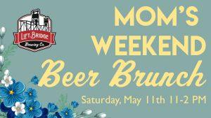 Mom's Weekend Beer Brunch
