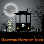 CANCELLED: Haunted History Trolley Tours