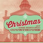 Christmas at the Historic Courthouse Holiday Bazaar