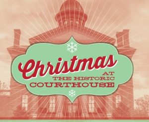 Christmas at the Historic Courthouse Holiday Bazaa...