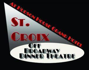 St. Croix Off Broadway Dinner Theatre