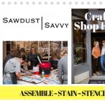 SHOP & CRAFT with Sawdust Savvy @ Jori & June