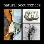 """Opening Party for """"Natural Occurrences"""""""