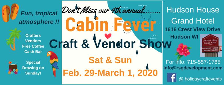 Cabin Fever Craft & Vendor Show - Hudson
