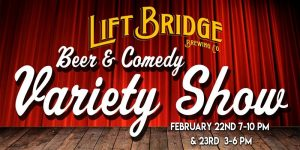 Beer and Comedy Variety Show at Lift Bridge Brewery