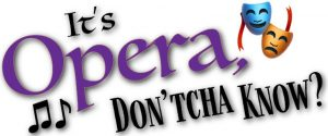 "CANCELED ""It's Opera Don'tcha Know?"""