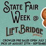 State Fair Week at Lift Bridge Brewery