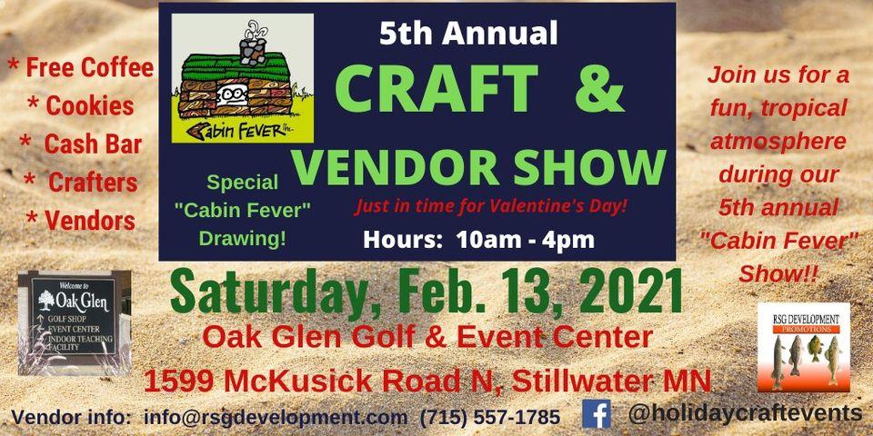 """Stillwater """"Cabin Fever"""" Craft & Vendor Show"""