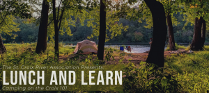 Lunch and Learn: Camping on the Croix 101