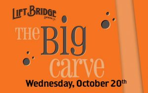The Big Carve at Lift Bridge Brewery